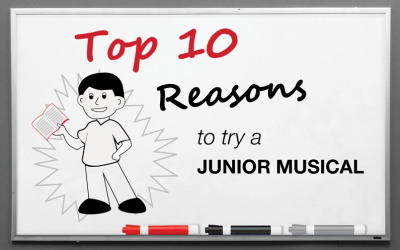 Top 10 Reasons to Try a Junior Musical with Your Students