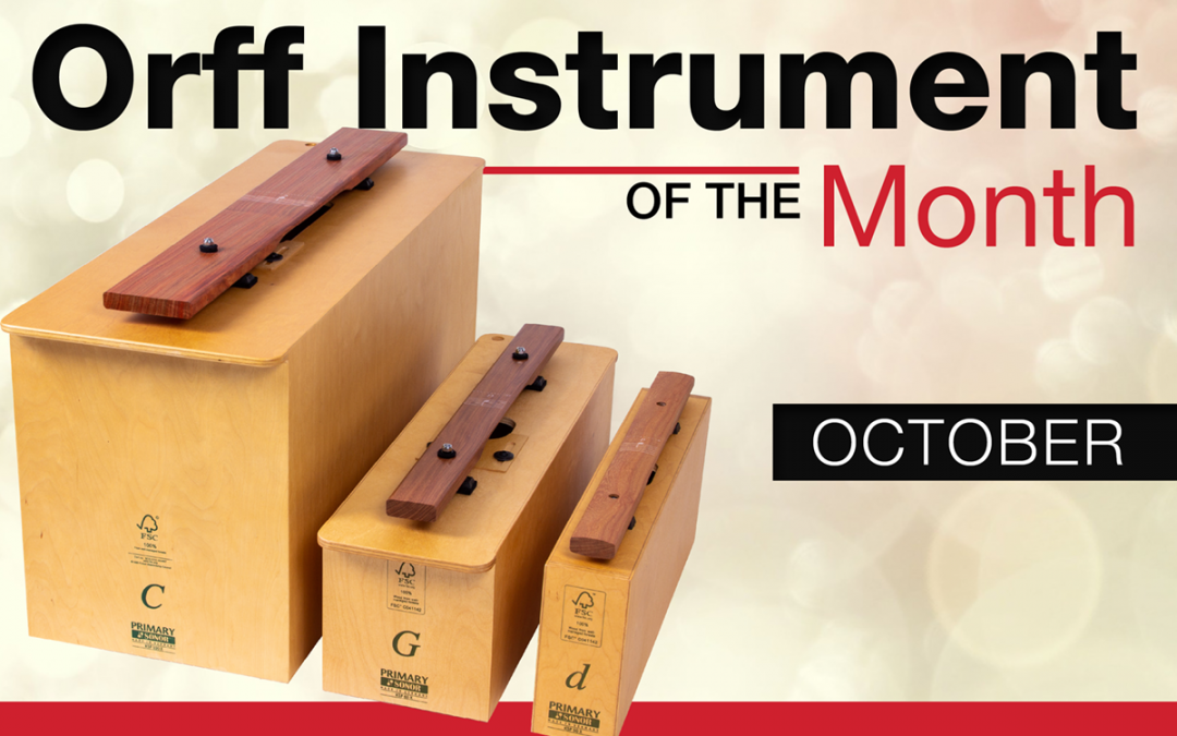 Orff Instrument of the Month: October 2018
