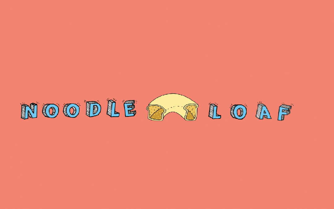 Noodle Loaf Podcast