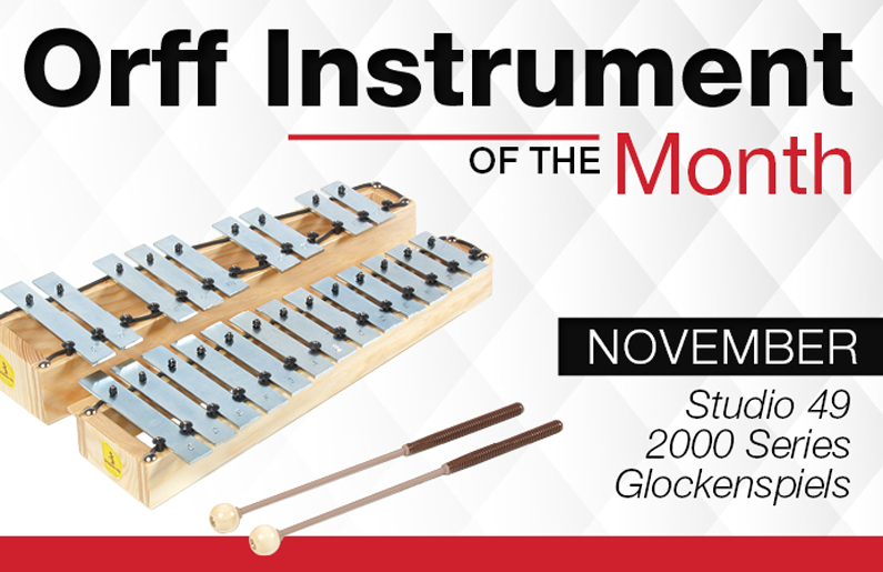 Orff Instrument of the Month: Studio 49 2000 Series