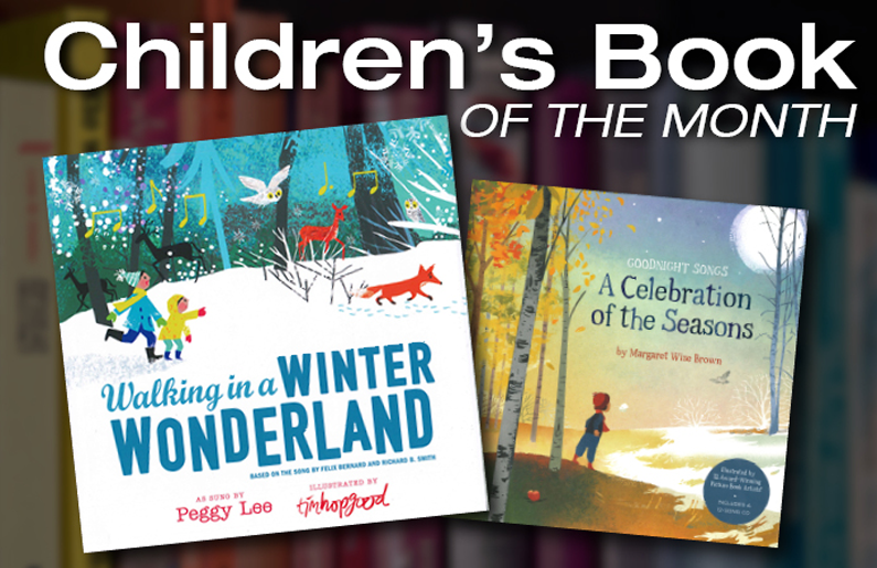 Children's Book of the Month: Walking in a Winter Wonderland & Goodnight Songs: A Celebration of Seasons