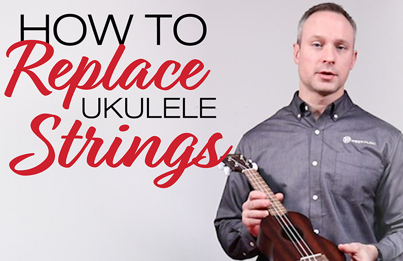 How to Replace Ukulele Strings