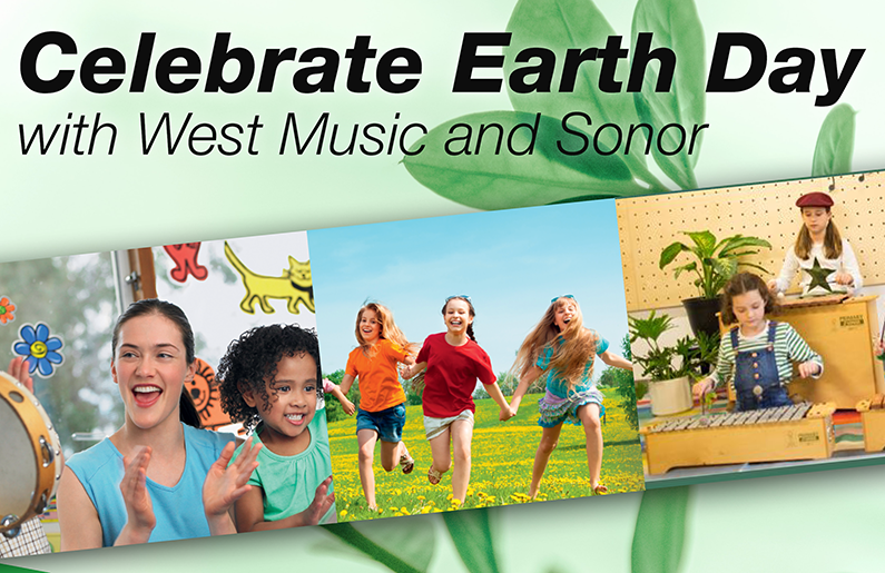 Celebrate Earth Day with West Music and Sonor