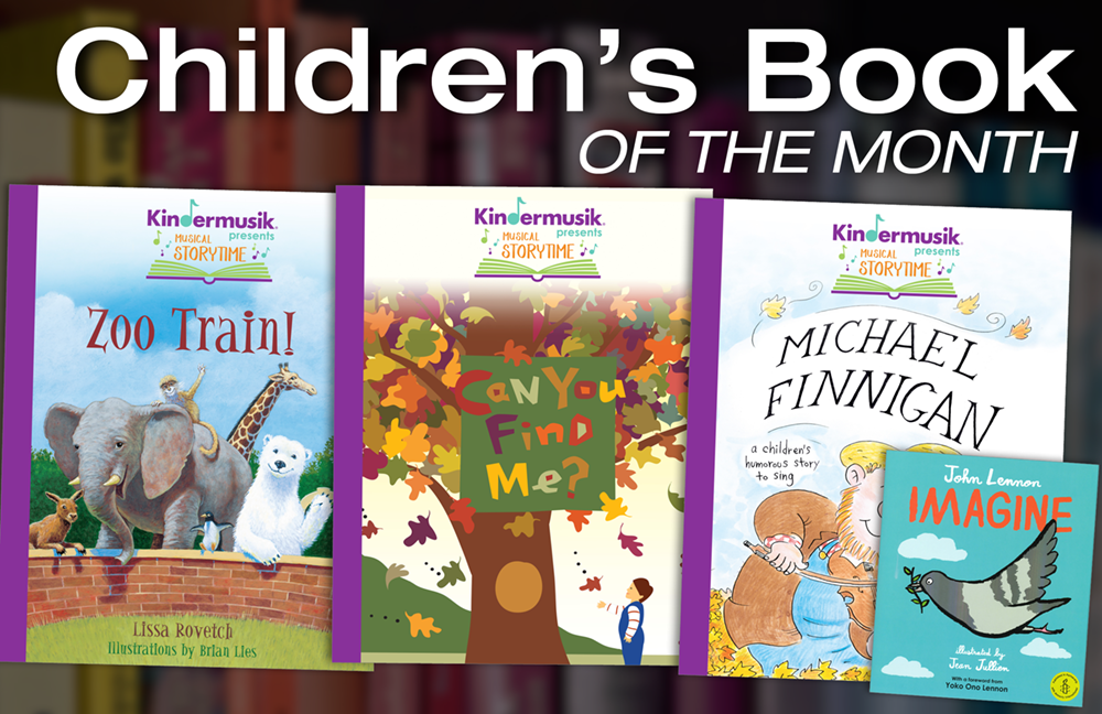Children's Book of the Month: Kindermusik Musical Storytime Series & Imagine
