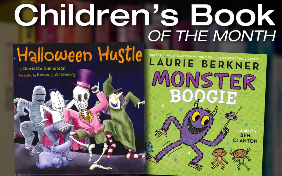 Children's Book of the Month: Monster Boogie & Halloween Hustle