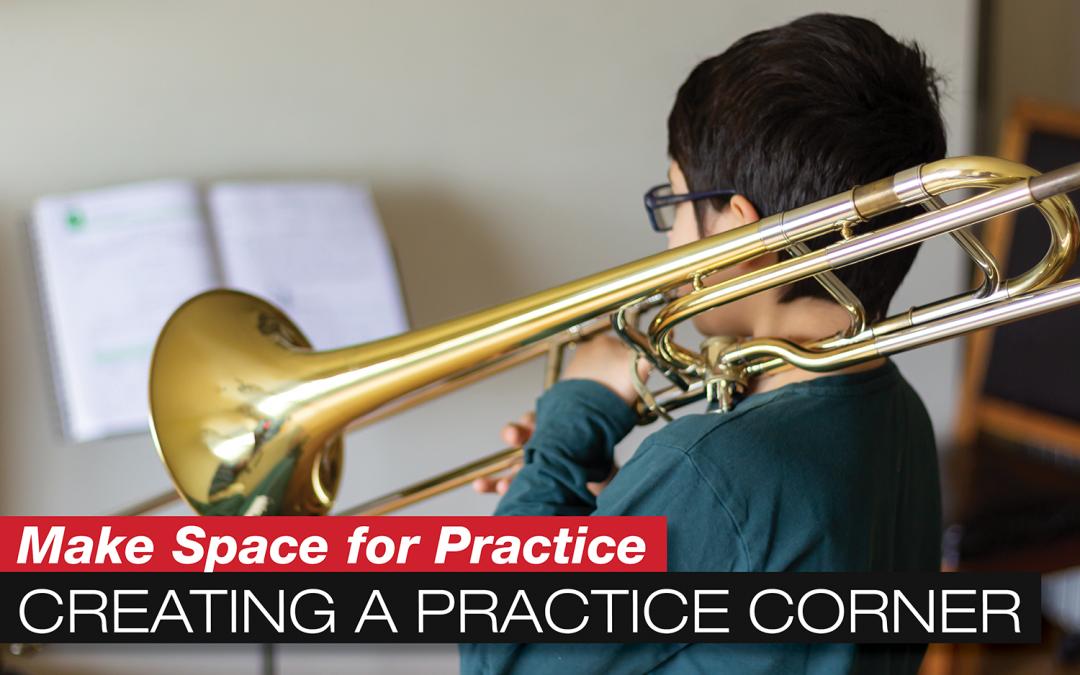 Creating a Practice Corner