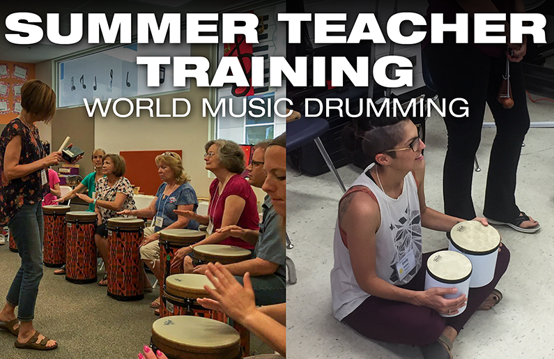Summer Teacher Training: World Music Drumming
