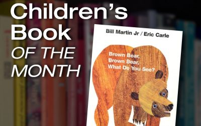 Children's Book of the Month: Brown Bear, Brown Bear, What Do You See?