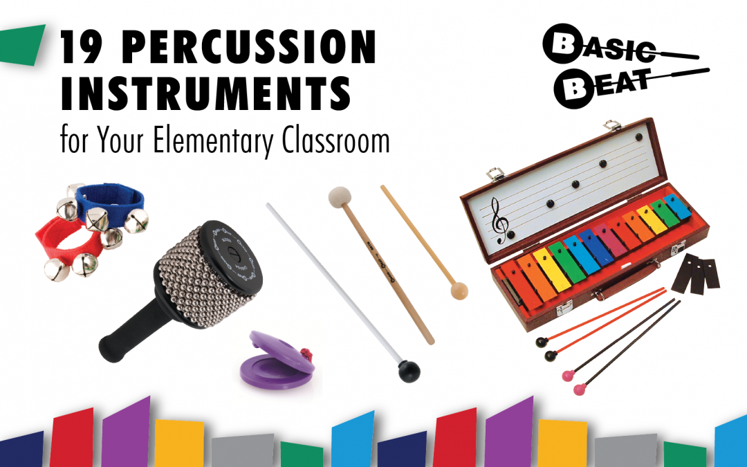 19 Percussion Instruments for Your Elementary Classroom